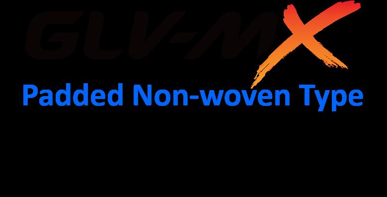 GLV mx padded non-woven type